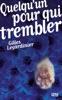 1039597469 L'instant culture : Quelquun pour qui trembler par Gilles Legardinier (iBook)