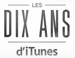 Dix ans iTunes