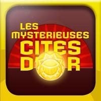 Mystérieuses Cités D'Or