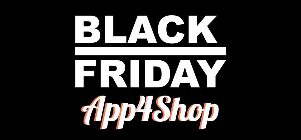 blackfriday app4shop Le BLACK FRIDAY aujourdhui sur App4Shop !