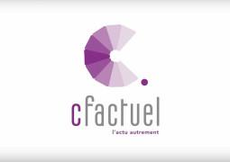 cFactuel : l'app qui vous fait découvrir l'actualité autrement !