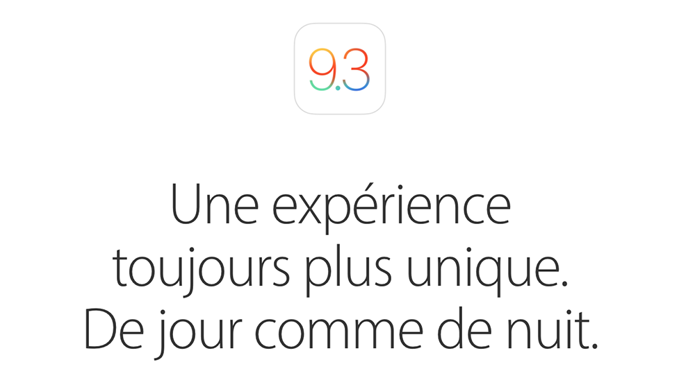 ios 9.3 Bilan du keynote : iPhone SE, iPad Pro 9,7 pouces, iOS 9.3 et plus