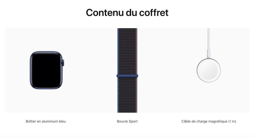 Apple Watch Series 6 Contenu Coffret Apple Watch SE et Apple Watch Series 6 : pas de chargeur dans la boîte