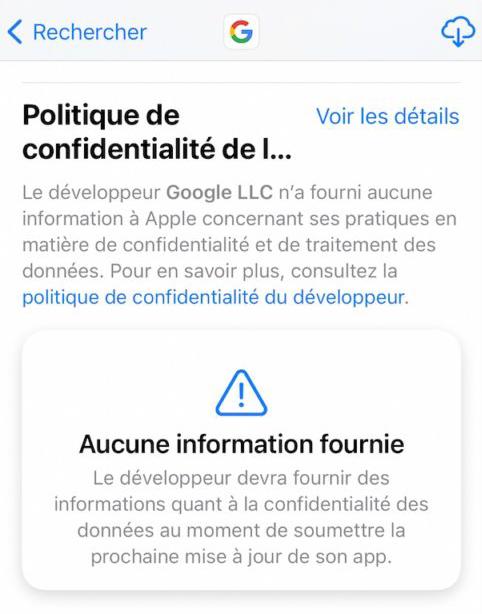 Google Application Pas Information Confidentialite Google ne mettrait pas à jour ses apps iOS pour échapper aux règles de confidentialité de lApp Store