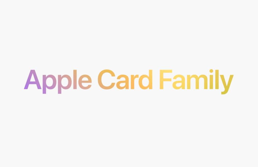 Apple Card Family [Keynote 2021] Apple Card : Apple présente Apple Card Family, le partage de la carte avec sa famille