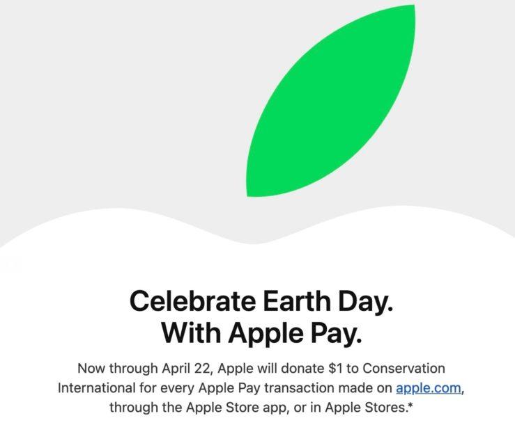 Apple Jour de la Terre Don Transaction Apple Pay Jour de la Terre : 1 dollar sera versé par Apple pour chaque achat réalisé avec Apple Pay