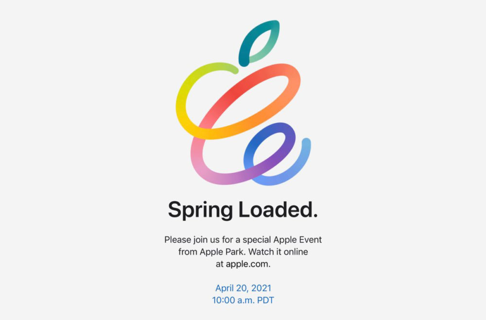Apple Keynote Avril 2021 Spring Loaded Spring Loaded : Apple annonce une keynote pour le 20 avril
