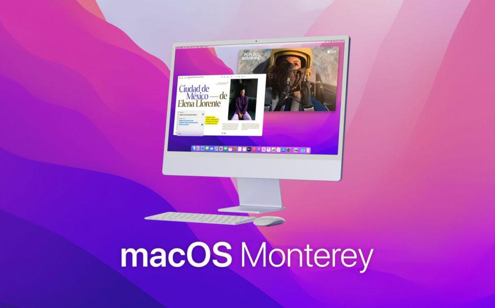 macOS Monterey iMac La bêta 7 développeurs de macOS Monterey est disponible