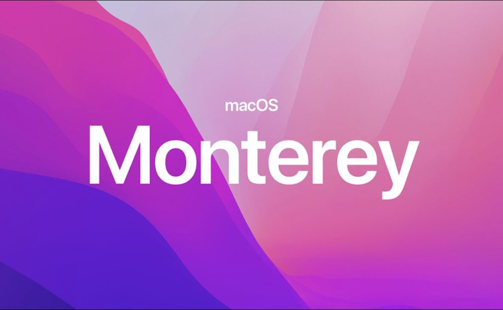 macOS Monterey macOS Monterey : Apple rend disponible la bêta 5 publique