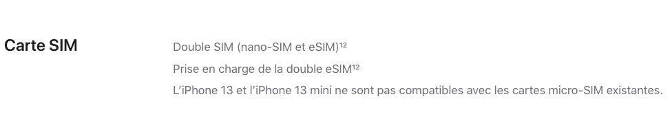 iPhone 13 Double eSIM Les iPhone 13, 13 mini, 13 Pro et 13 Pro Max supportent la double eSIM